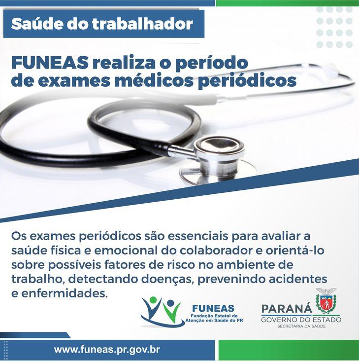 Funeas realiza exames médicos periódicos