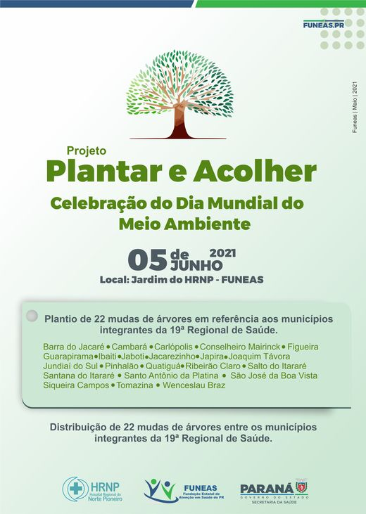 Hospital Regional do Norte Pioneiro promove plantio de árvores para celebrar o dia mundial do meio ambiente