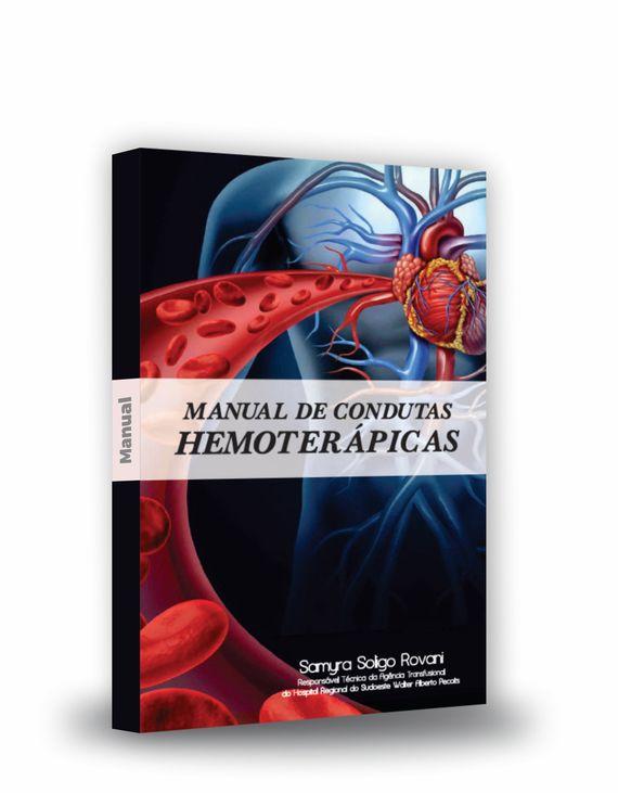 FUNEAS Hospita Regional do Sudoeste - Manual condutas Hemoterápicas